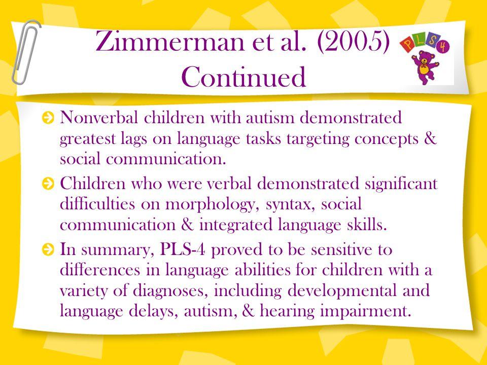 Zimmerman et al. (2005) Continued