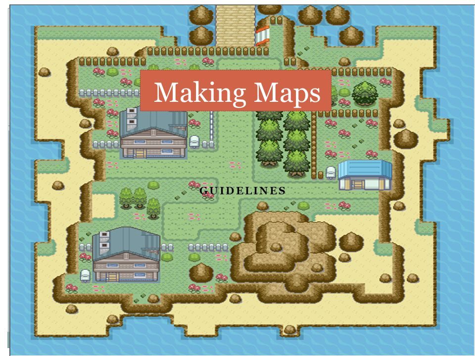 Making Maps Guidelines