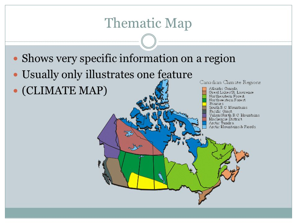 Thematic Map Shows very specific information on a region