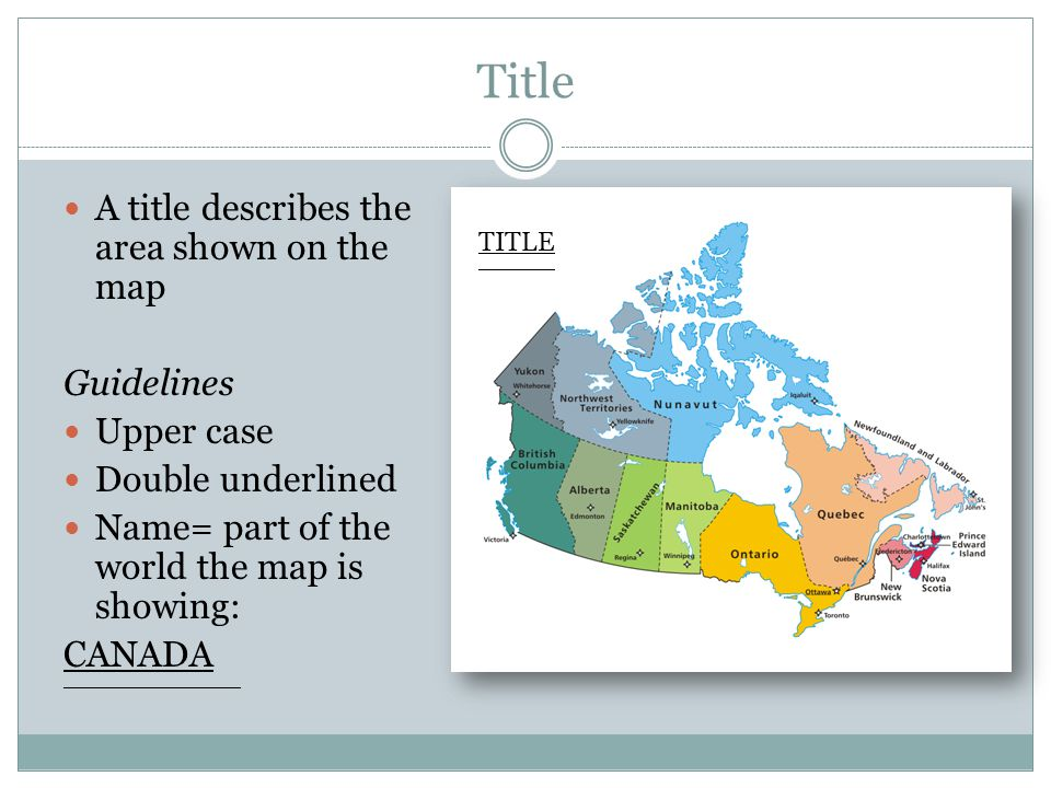 Title A title describes the area shown on the map Guidelines