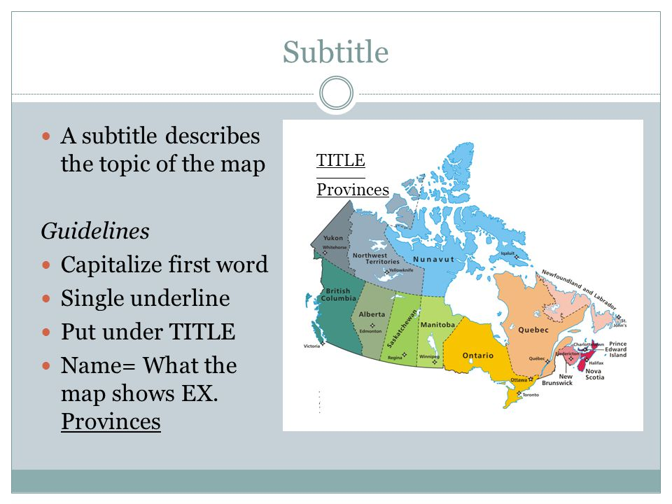 Subtitle A subtitle describes the topic of the map Guidelines