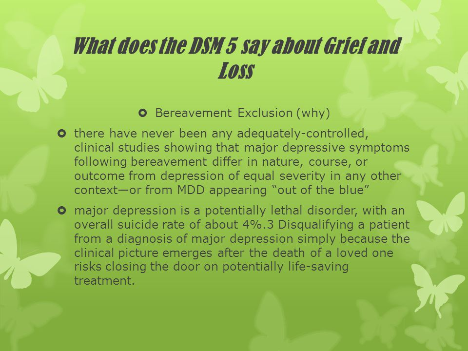 What does the DSM 5 say about Grief and Loss
