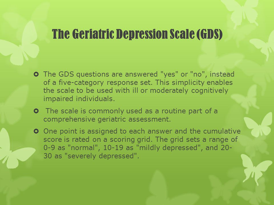 The Geriatric Depression Scale (GDS)
