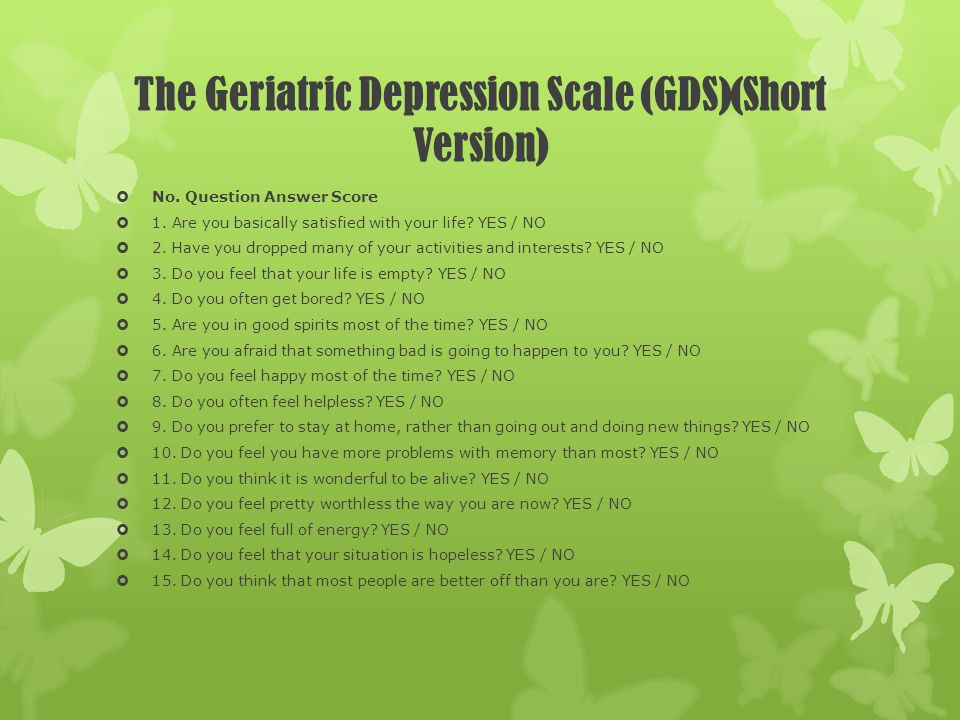 The Geriatric Depression Scale (GDS)(Short Version)