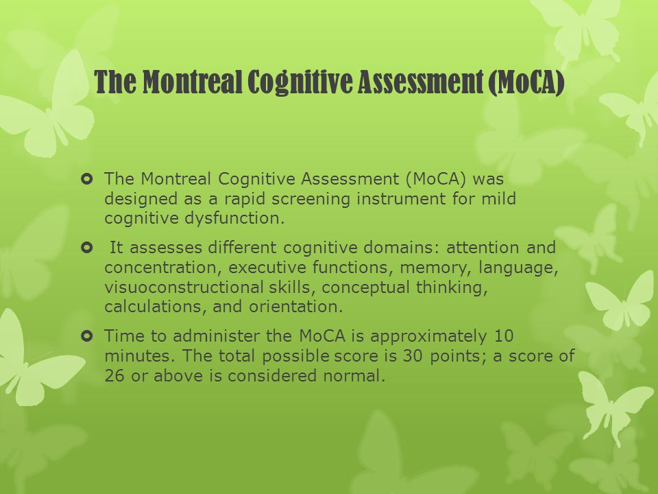 The Montreal Cognitive Assessment (MoCA)
