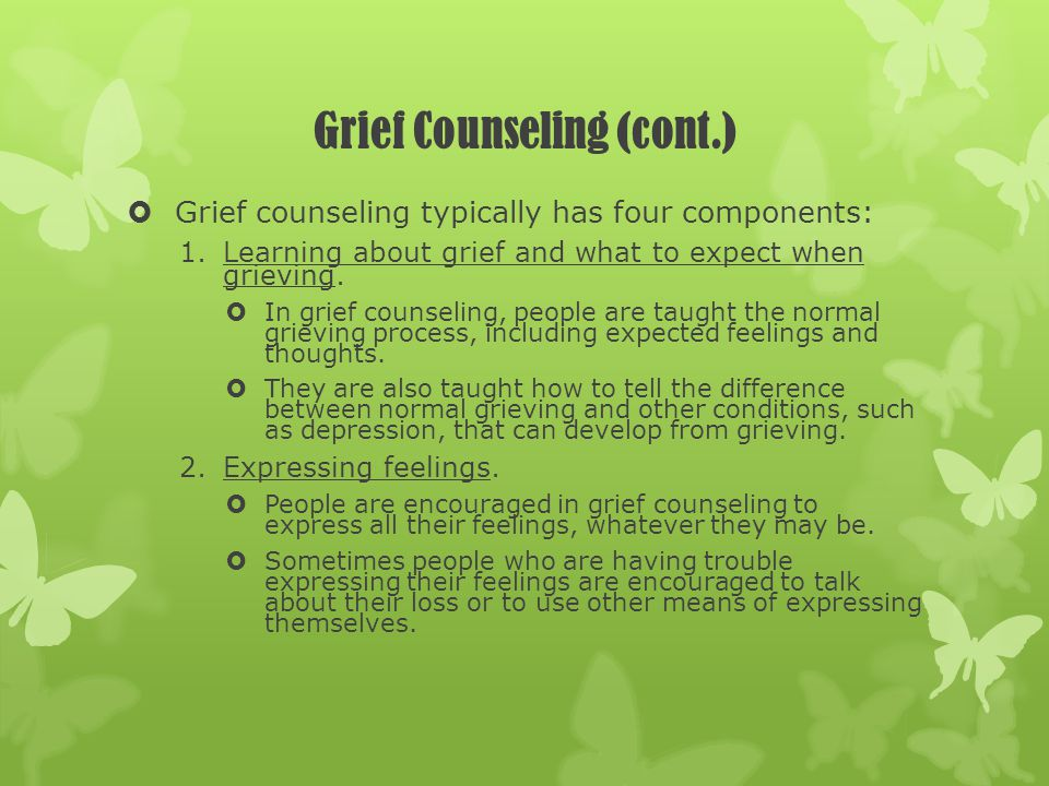 Grief Counseling (cont.)