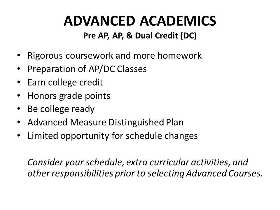 ADVANCED ACADEMICS Pre AP, AP, & Dual Credit (DC)