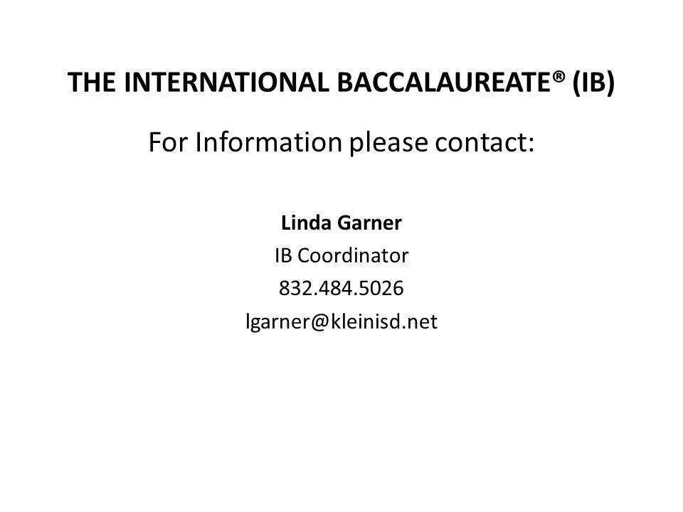 THE INTERNATIONAL BACCALAUREATE® (IB)