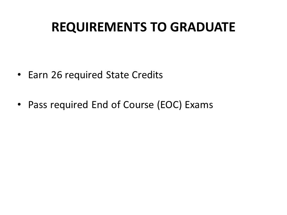 REQUIREMENTS TO GRADUATE