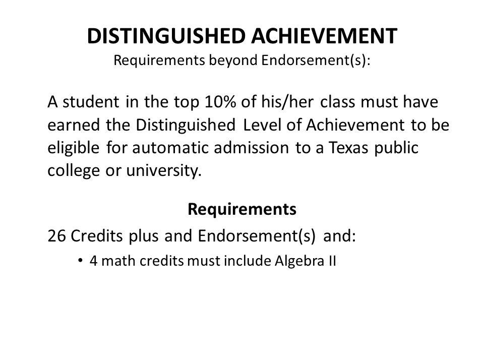 DISTINGUISHED ACHIEVEMENT Requirements beyond Endorsement(s):