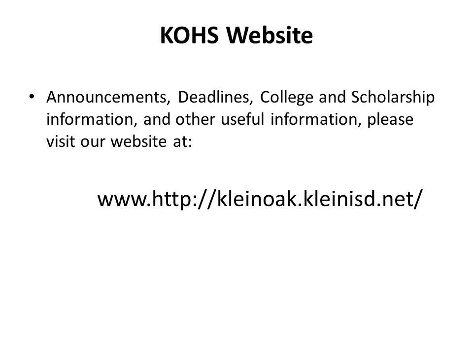 KOHS Website www.http://kleinoak.kleinisd.net/
