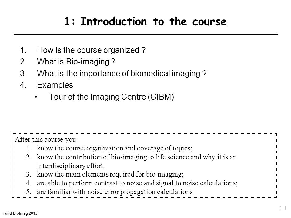 1: Introduction to the course