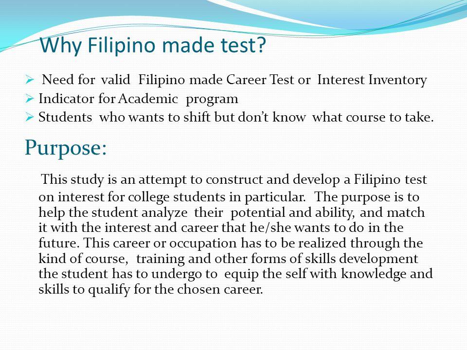 Why Filipino made test Purpose: