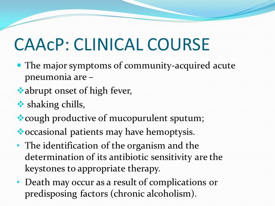 CAAcP: CLINICAL COURSE
