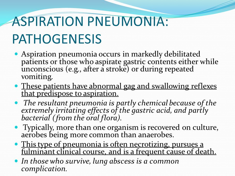 ASPIRATION PNEUMONIA: PATHOGENESIS