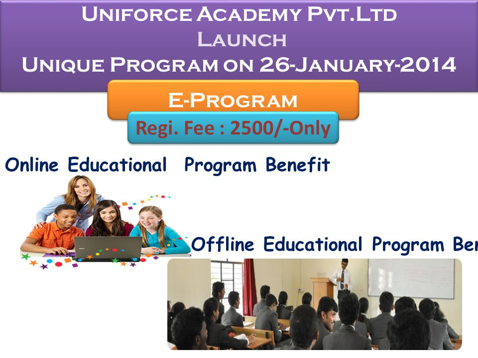 Uniforce Academy Pvt.Ltd Launch Unique Program on 26-January-2014