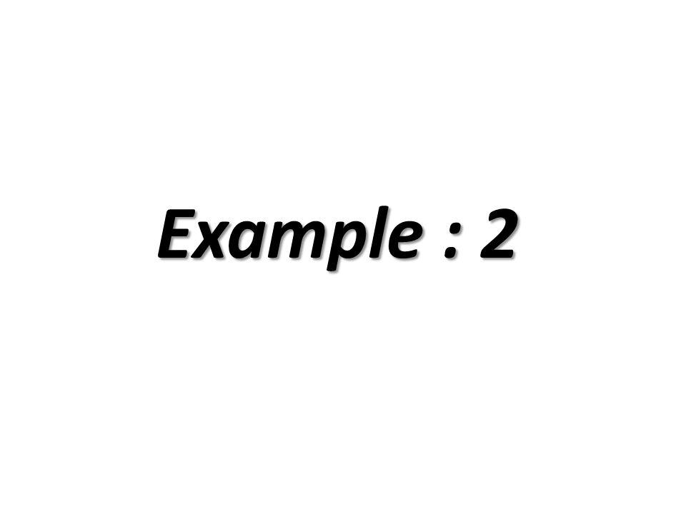 Example : 2
