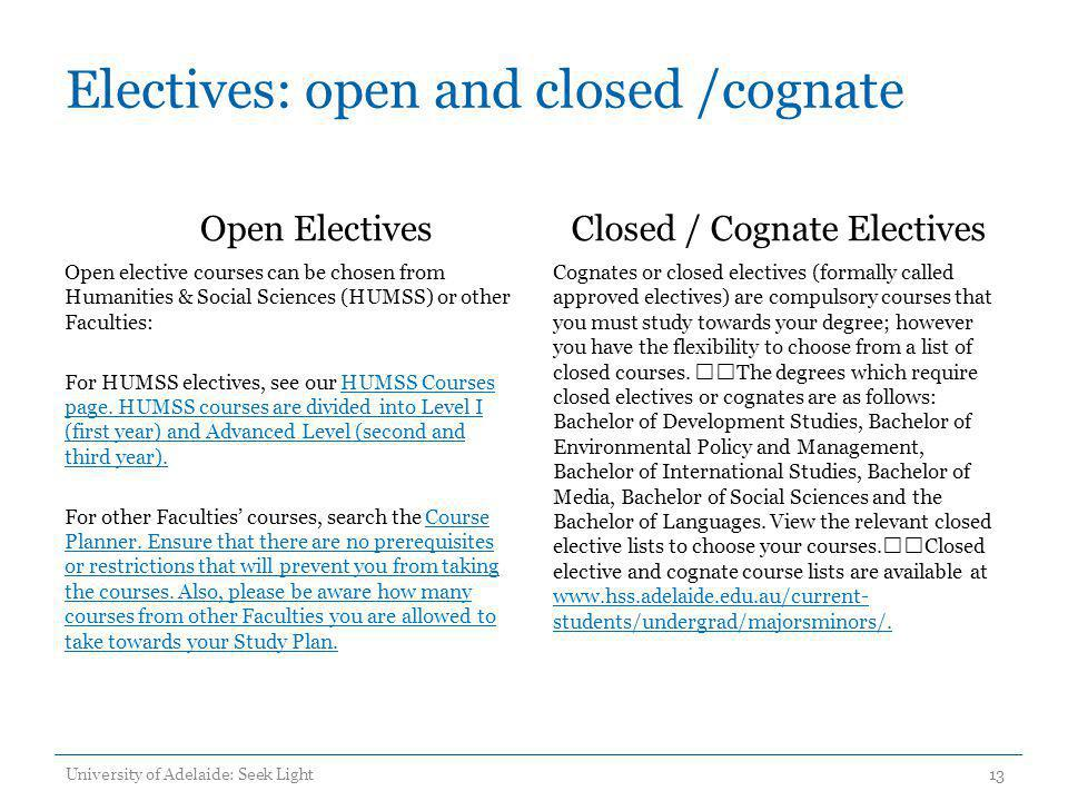 Electives: open and closed /cognate