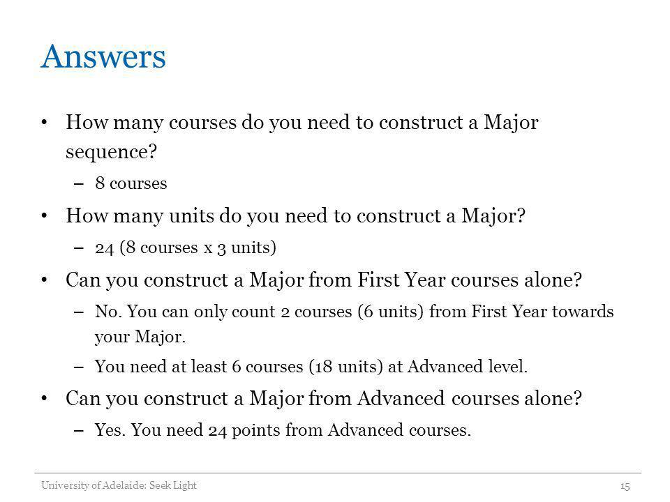 Answers How many courses do you need to construct a Major sequence