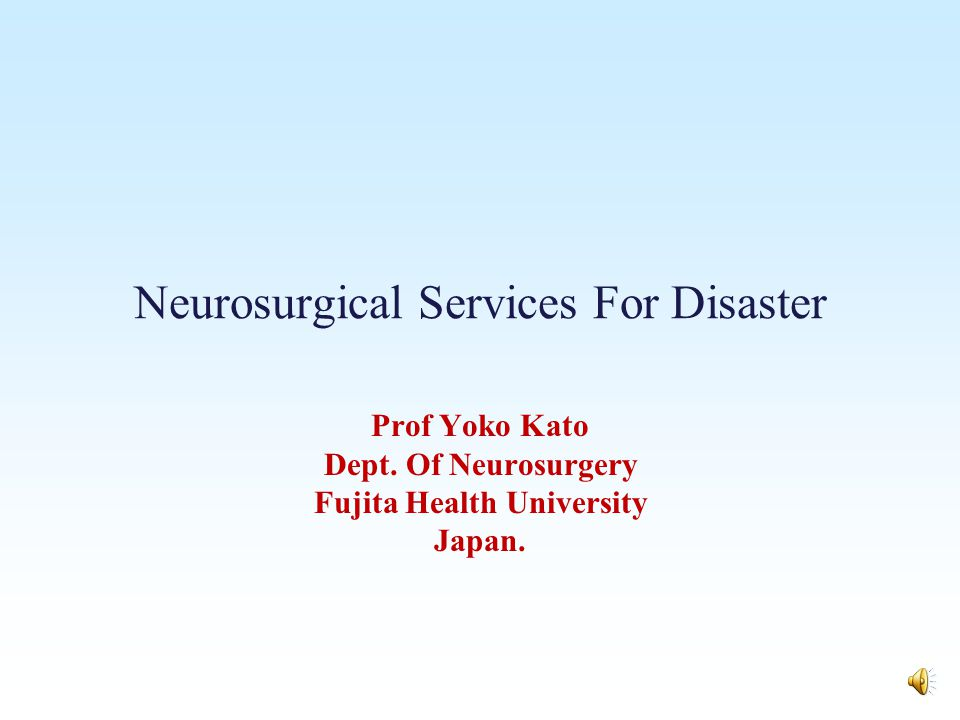 Neurosurgical Services For Disaster
