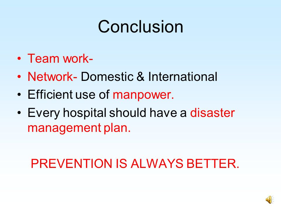 Conclusion Team work- Network- Domestic & International