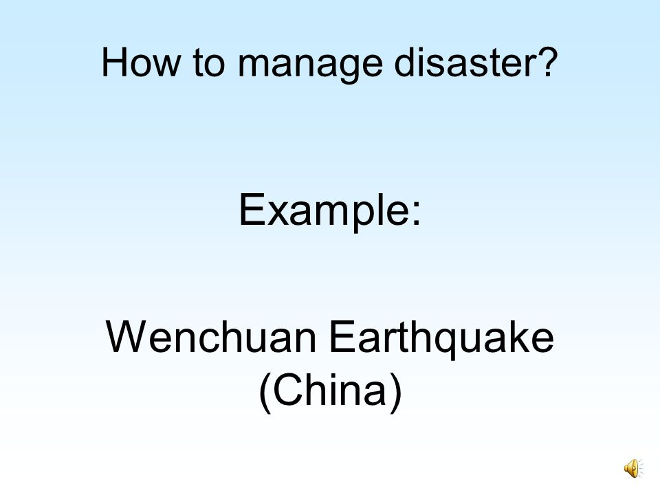 Example: Wenchuan Earthquake (China)