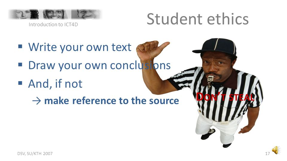 Student ethics Write your own text Draw your own conclusions