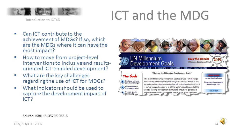 DSV, SU/KTH 2007 ICT and the MDG. Introduction to ICT4D.
