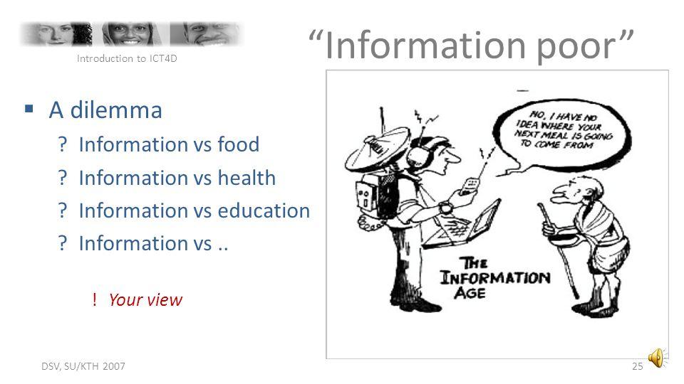 Information poor A dilemma Information vs food Information vs health