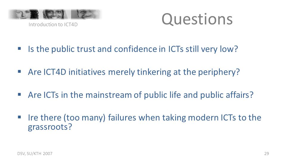 Questions Is the public trust and confidence in ICTs still very low