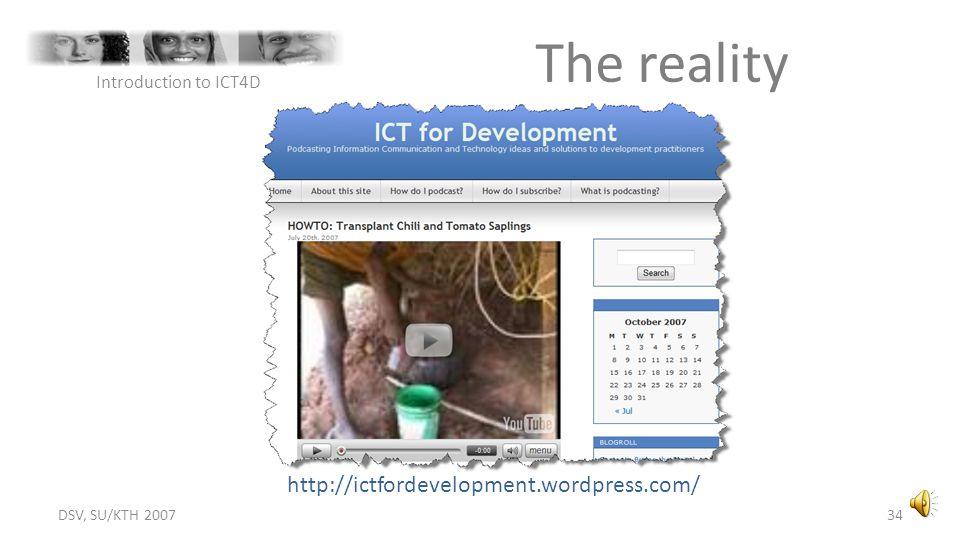 The reality http://ictfordevelopment.wordpress.com/