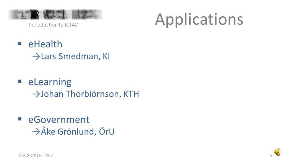 Applications eHealth eLearning eGovernment Lars Smedman, KI