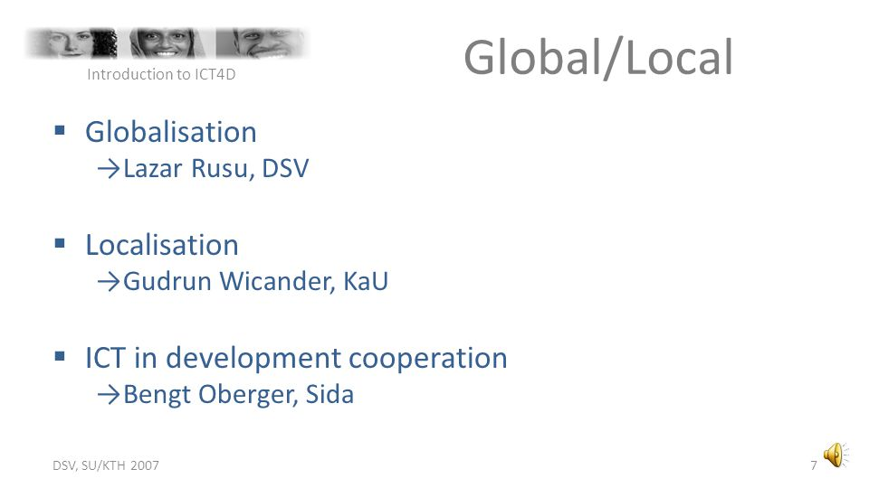 Global/Local Globalisation Localisation ICT in development cooperation