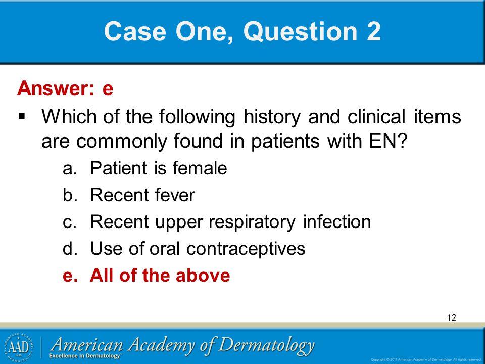 Case One, Question 2 Answer: e