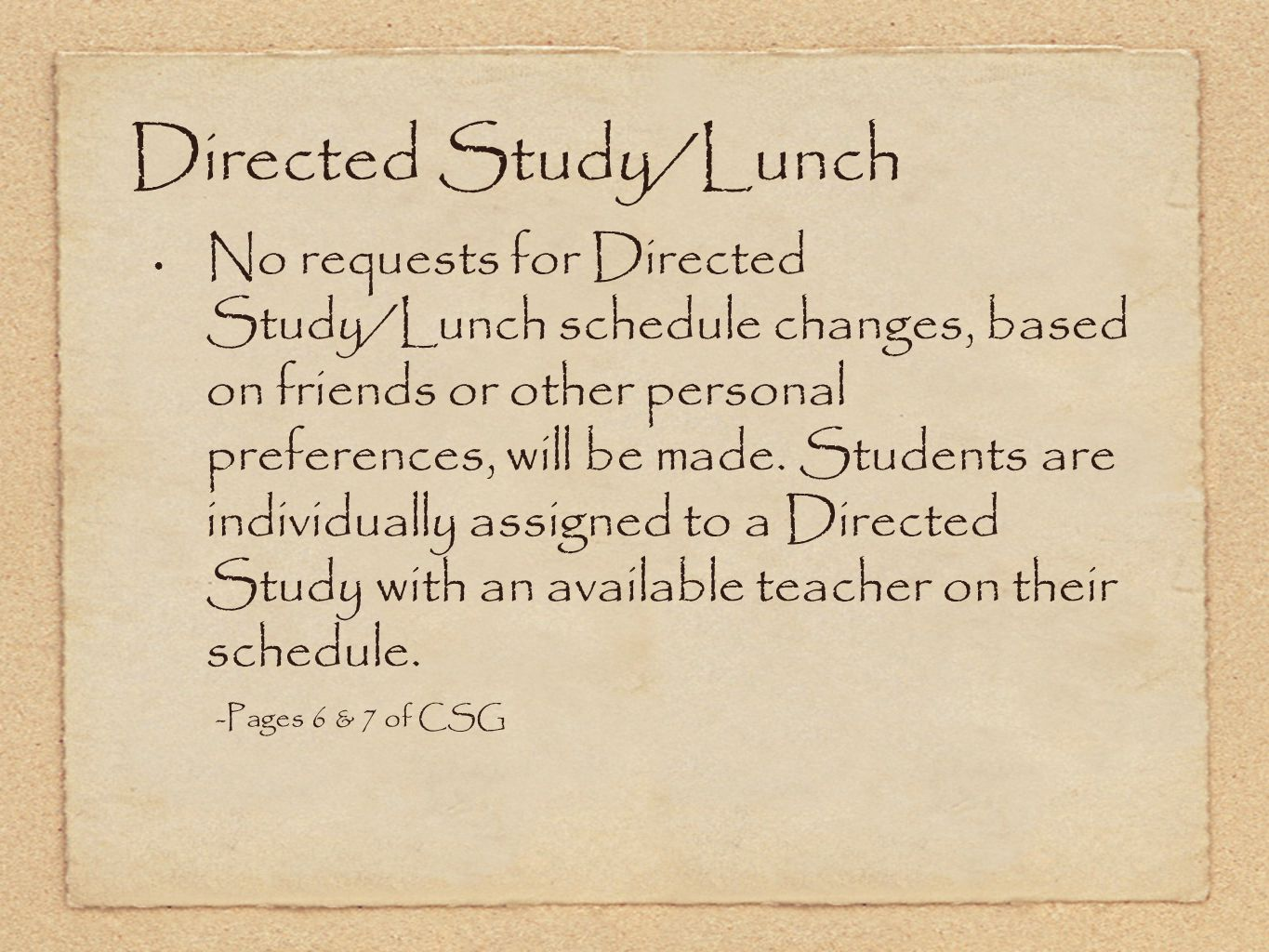 Directed Study/Lunch