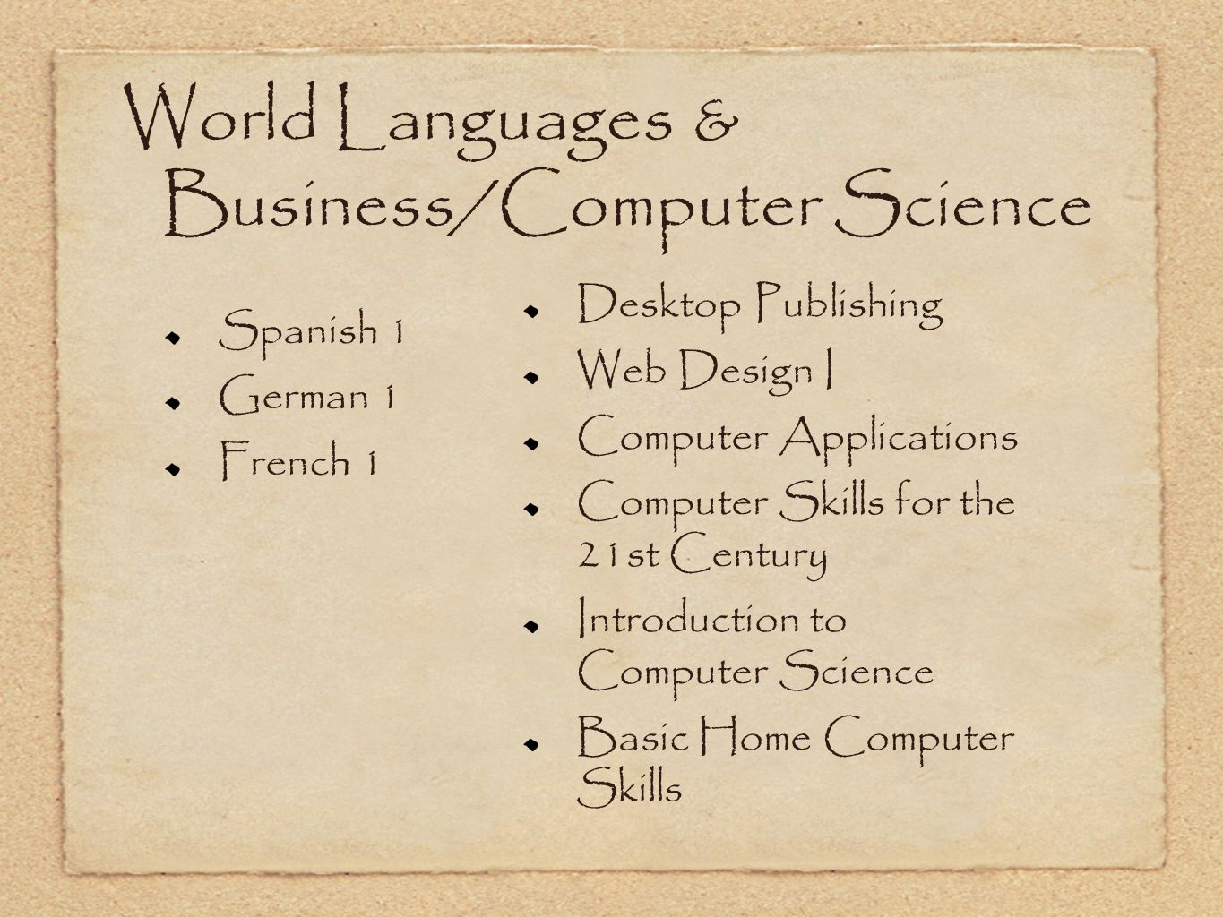 World Languages & Business/Computer Science