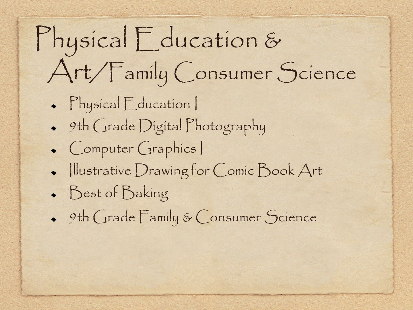 Physical Education & Art/Family Consumer Science