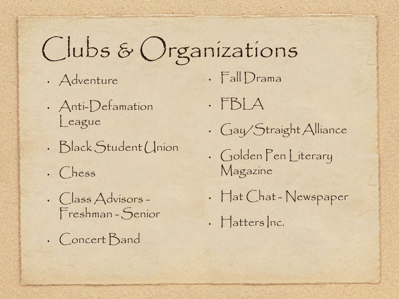 Clubs & Organizations Fall Drama Adventure FBLA Anti-Defamation League