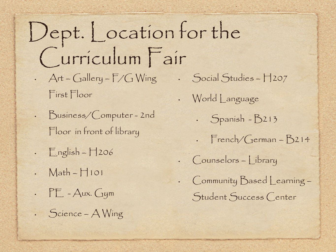 Dept. Location for the Curriculum Fair