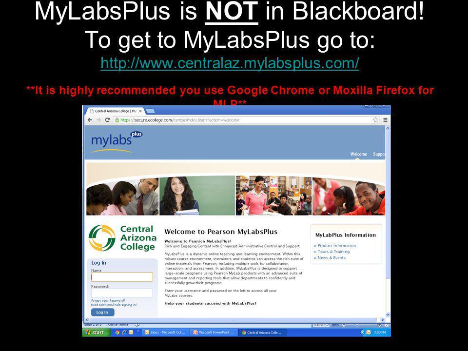 MyLabsPlus is NOT in Blackboard.