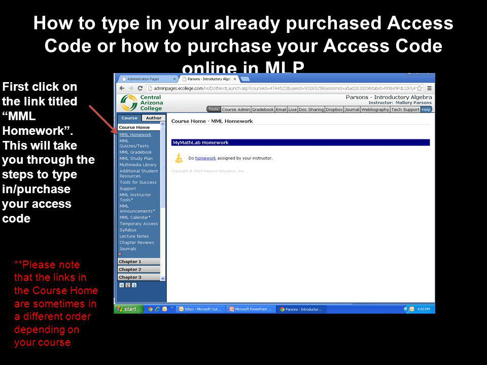 How to type in your already purchased Access Code or how to purchase your Access Code online in MLP