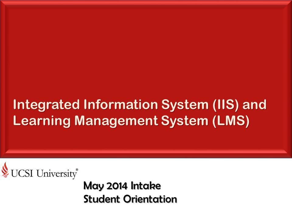 May 2014 Intake Student Orientation