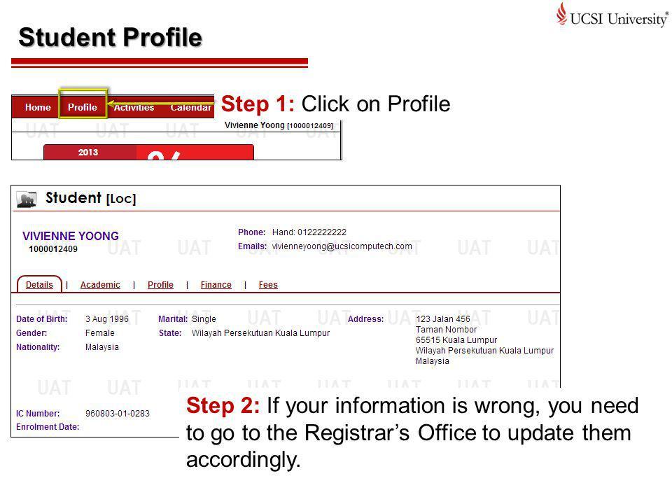 Student Profile Step 1: Click on Profile