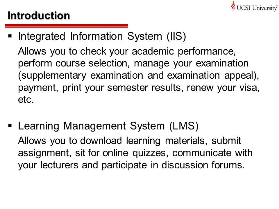 Integrated Information System (IIS)