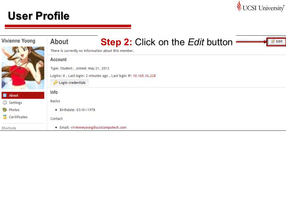 User Profile Step 2: Click on the Edit button