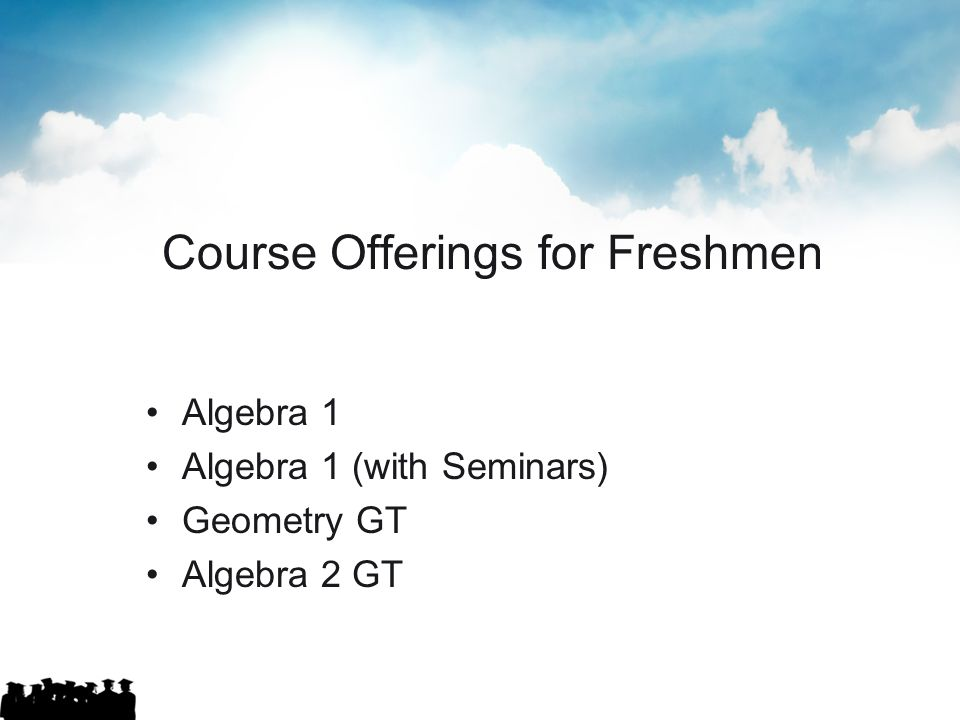 Course Offerings for Freshmen