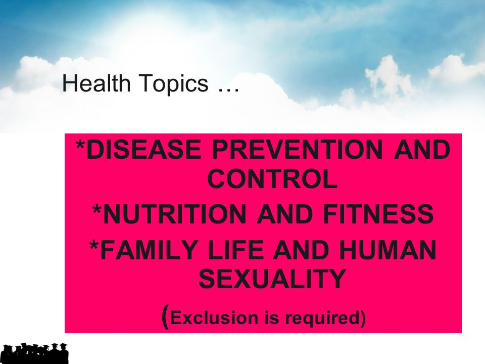 *DISEASE PREVENTION AND CONTROL *NUTRITION AND FITNESS