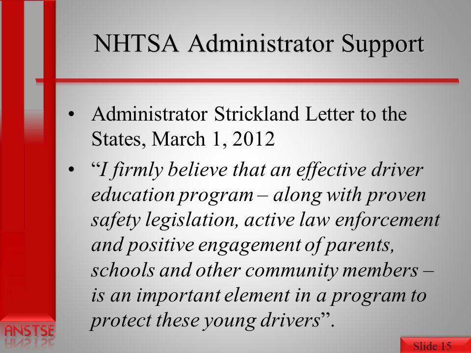 NHTSA Administrator Support