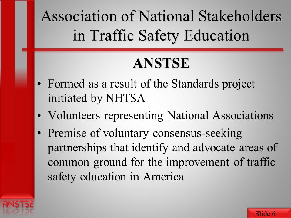 Association of National Stakeholders in Traffic Safety Education ANSTSE