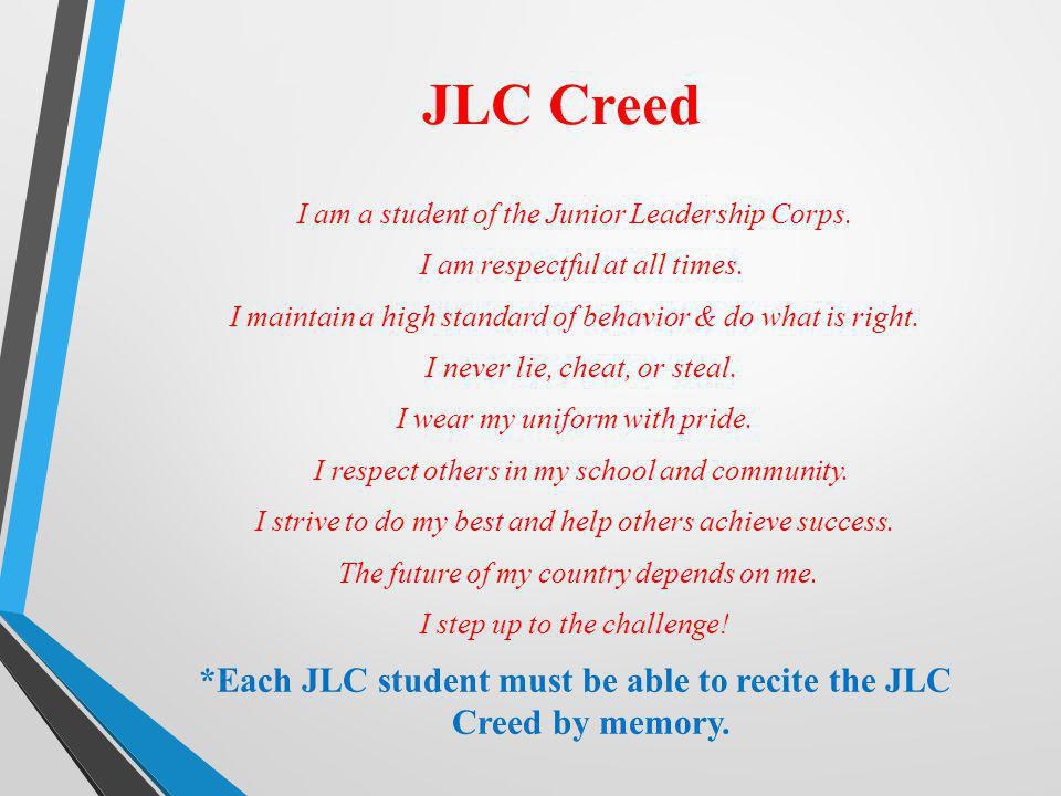 *Each JLC student must be able to recite the JLC Creed by memory.